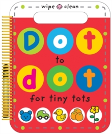 Dot to Dot for Tiny Tots, Spiral bound