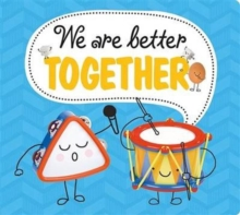 We are Better Together, Hardback