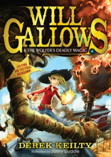 Will Gallows and the Wolfer's Deadly Magic, Paperback