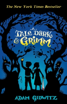 A Tale Dark and Grimm, Paperback
