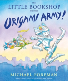 The Little Bookshop and the Origami Army, Hardback Book