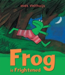 Frog is Frightened, Paperback