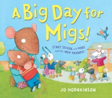 A Big Day for Migs!, Paperback Book