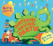 The Dinosaurs are Having a Party!, Paperback