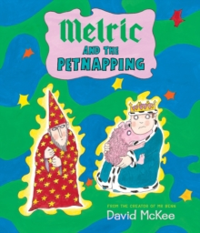 Melric and the Petnapping, Paperback