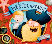 Are You the Pirate Captain?, Hardback