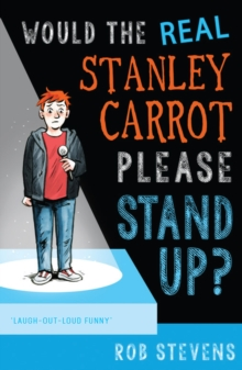 Would the Real Stanley Carrot Please Stand Up?, Paperback Book