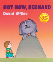 Not Now, Bernard, Hardback Book