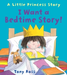 I Want a Bedtime Story, Hardback Book