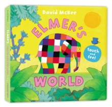 Elmer's Touch and Feel World, Board book Book