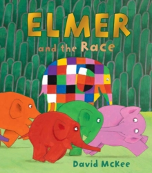 Elmer and the Race, Hardback