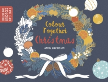 Colour Together: Christmas, Paperback