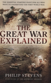 The Great War Explained, Paperback