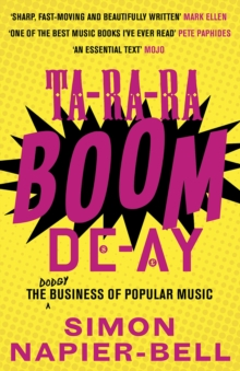 Ta-Ra-Ra-Boom-De-Ay : The Dodgy Business of Popular Music, Paperback