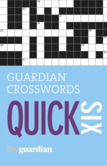 Guardian Quick Crosswords : No. 6, Paperback