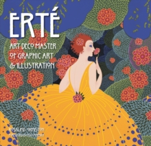 Erte : Art Deco Master of Graphic Art & Illustration, Hardback