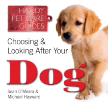 Choosing & Looking After Your Dog, Paperback