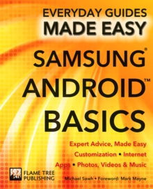 Samsung Android Basics : Expert Advice, Made Easy, Paperback