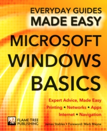 Microsoft Windows Basics : Expert Advice, Made Easy, Paperback
