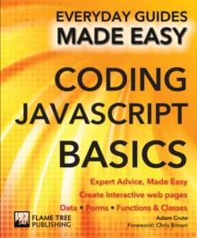 Coding JavaScript Basics : Expert Advice, Made Easy, Paperback Book