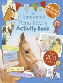 The Horse-Mad Pony-Lover's Activity Book, Paperback