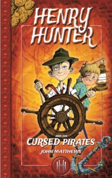 Henry Hunter and the Cursed Pirates, Paperback