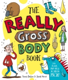 The Really Gross Body Book, Hardback