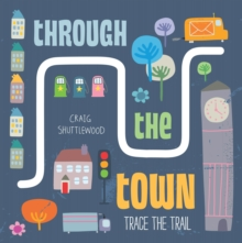 Trace the Trail: Through the Town, Board book Book