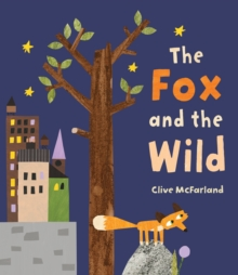 The Fox and the Wild, Paperback