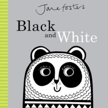 Jane Foster's - Black and White, Hardback