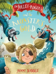 The Jolley-Rogers and the Monster's Gold, Paperback Book