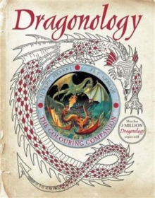 Dragonology: The Colouring Companion, Paperback