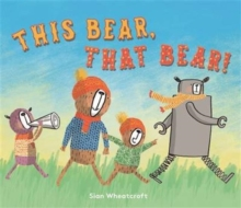 This Bear, That Bear, Paperback Book