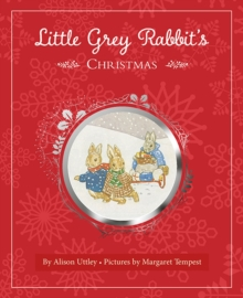 Little Grey Rabbit's Christmas, Hardback
