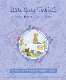 Little Grey Rabbit's Paint-Box, Hardback Book