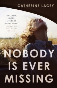 Nobody is Ever Missing, Paperback