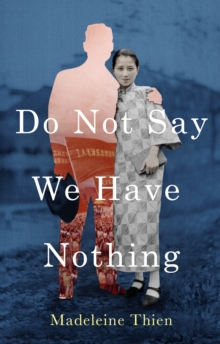 Do Not Say We Have Nothing, Paperback