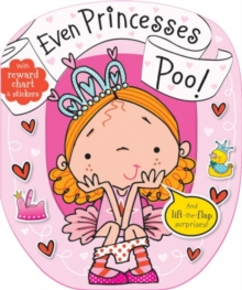 Even Princesses Poo!, Board book Book