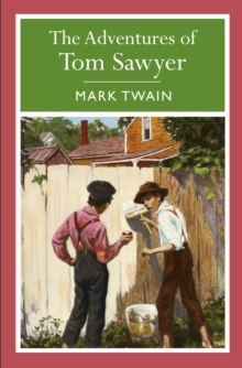 The Adventures of Tom Sawyer, Paperback