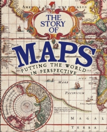The Story of Maps, Hardback Book