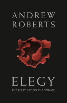 Elegy : The First Day on the Somme, Hardback