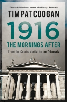 1916: The Mornings After, Hardback