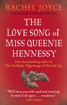 The Love Song of Miss Queenie Hennessy : Or the Letter That Was Never Sent to Harold Fry, Paperback