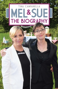 Mel and Sue : The Biography, Hardback