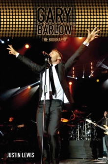 Gary Barlow : The Biography, Paperback