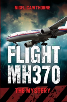 Flight MH370 : The Mystery, Paperback