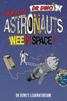 How Do Astronauts Wee in Space?, Paperback