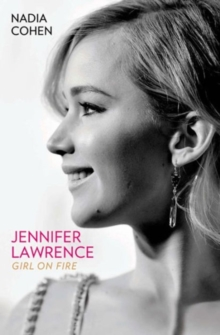 Jennifer Lawrence : Girl on Fire, Paperback