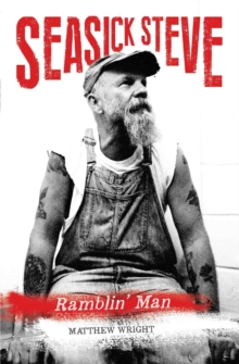 Seasick Steve : Ramblin' Man, Paperback