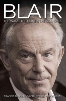 Blair Inc. : The Money, the Power, the Scandals, Paperback